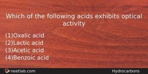 Which Of The Following Acids Exhibits Optical Activity Chemistry Question