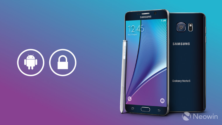 February Android security update rolls out to Galaxy Note 5, Note 4, and S5 Active on AT&T