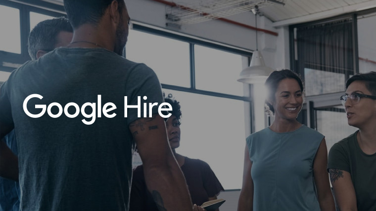 Google launches Hire, a new service for helping businesses recruit