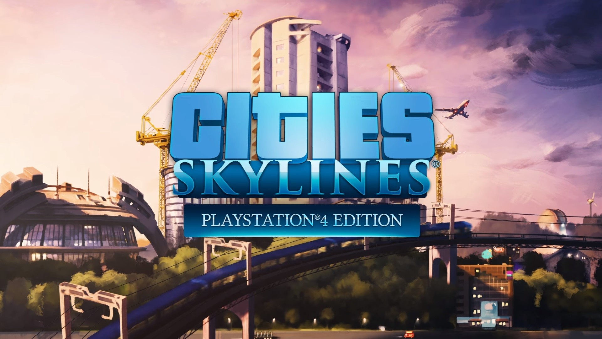 Cities: Skylines Is Finally Coming To PS4