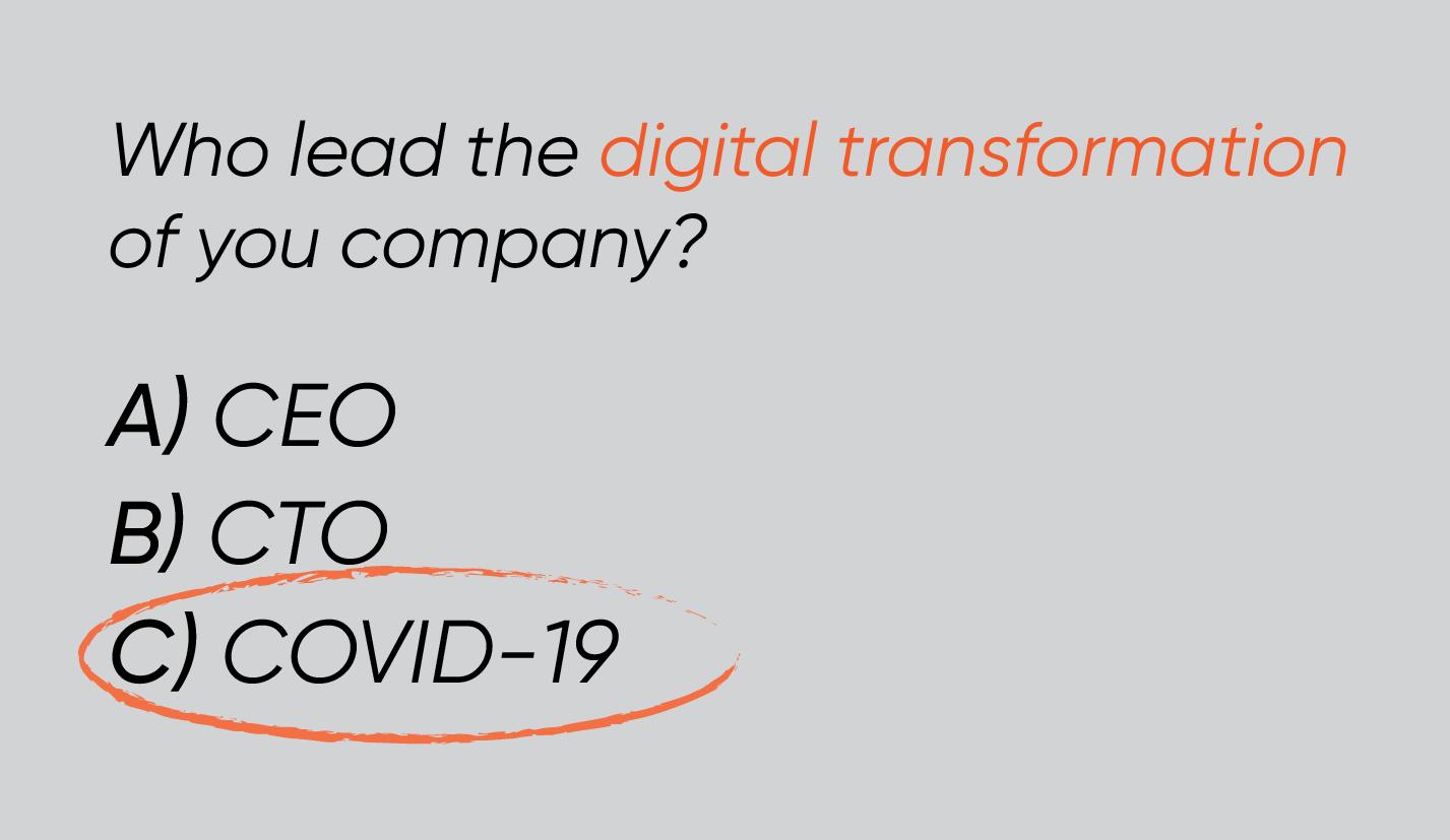 Quem liderou a transformação digital da sua empresa