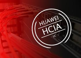 HCIA-IHUCA - Introducing Huawei Unified Communication Administr.