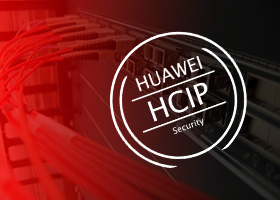Huawei HCIP - CISN - Constructing Infrastructure of Security Network