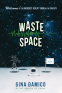 Cover Image: Waste of Space