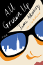 Cover Image: All Grown Up