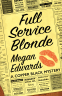 Cover Image: Full Service Blonde