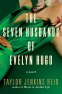 Cover Image: The Seven Husbands of Evelyn Hugo