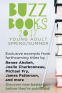 Cover Image: Buzz Books 2017: Young Adult Spring/Summer