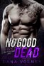 Cover Image: No Good Dead (A Bad to Be Good novel)