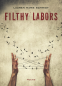 Cover Image: Filthy Labors