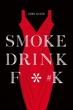 Smoke drink fk esme oliver 9781626013452 netgalley smoke drink fk altavistaventures Choice Image