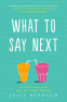 Cover Image: What to Say Next