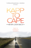 Cover Image: Kapp to Cape: Never Look Back