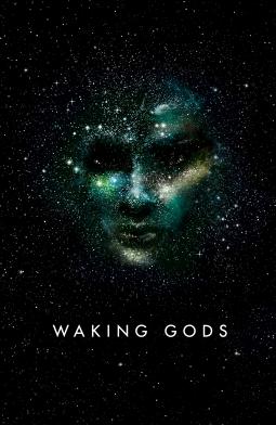 Waking Gods (Themis Files #2) by Sylvain Neuvel
