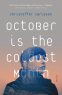 Cover Image: October is the Coldest Month