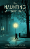 Cover Image: The Haunting of Henry Twist