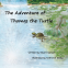 Cover Image: The Adventure of Thomas the Turtle