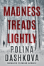Cover Image: Madness Treads Lightly
