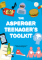 Cover Image: The Asperger Teen's Toolkit