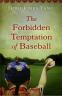 Cover Image: The Forbidden Temptation of Baseball