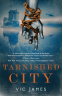 Cover Image: Tarnished City
