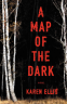 Cover Image: A Map of the Dark