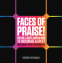 Cover Image: Faces of Praise!