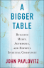 Cover Image: A Bigger Table