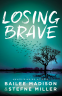 Cover Image: Losing Brave