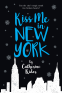 Cover Image: Kiss Me in New York