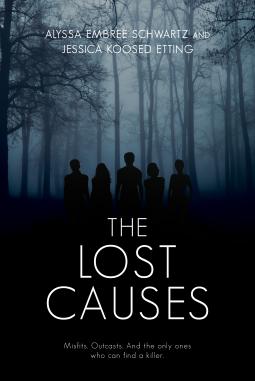 The Lost Causes by Jessica Etting, Alyssa Schwartz