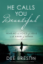 Cover Image: He Calls You Beautiful