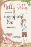 Cover Image: Nelly Jelly and the Magnificent Tree