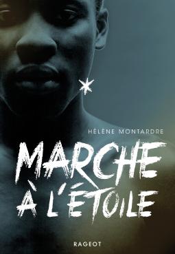 Marche à l'étoile d'Hélène Montardre