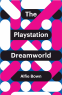 Cover Image: The Play Station Dreamworld