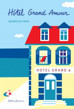 Hôtel Grand Amour de Sijoerd Kuyper