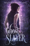 Cover Image: Ghost  Slayer