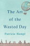 Cover Image: The Art of the Wasted Day