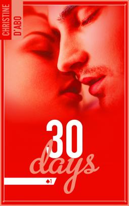30 days - Tome 1 : 30 days de Christine D'Abo Cover121593-medium