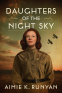 Cover Image: Daughters of the Night Sky