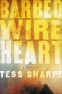 Cover Image: Barbed Wire Heart