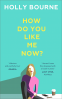 Cover Image: How Do You Like Me Now?