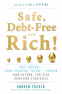 Cover Image: Safe, Debt-Free, and Rich!