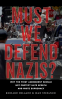 Cover Image: Must We Defend Nazis?