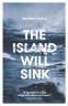 Cover Image: The Island Will Sink