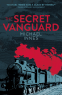 Cover Image: The Secret Vanguard