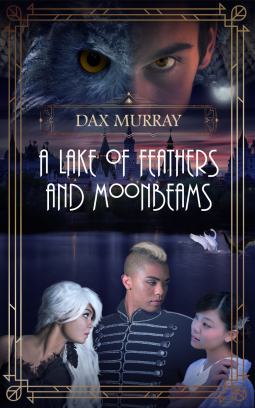 A Lake of Feathers and Moonbeams | Dax Murray | 9781521970621