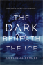 Cover Image: The Dark Beneath the Ice