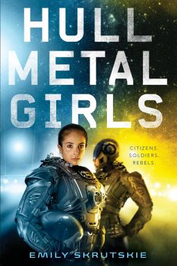 Hullmetal Girls by Emily Skrutskie