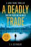 Cover Image: A Deadly Trade